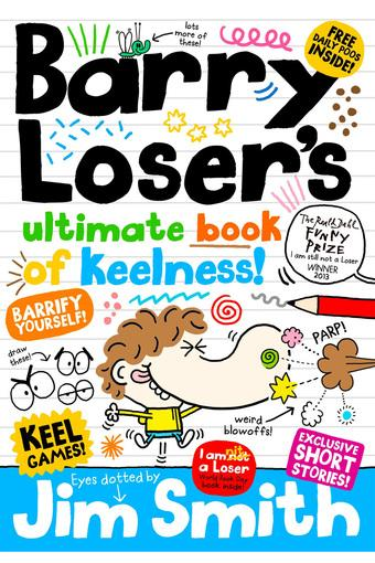 Barry Loser's Bumper Book Of Keelness (The Barry Loser Series)
