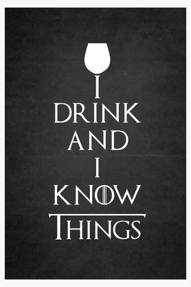 CRUDE AREA Multi Color I Drink And I Know Things Printed Paper Poster  ...