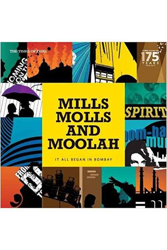 Mills Molls And Moolah: 175 Years