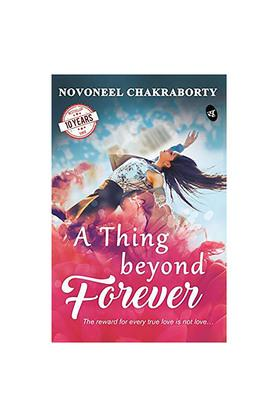 A Thing Beyond Forever