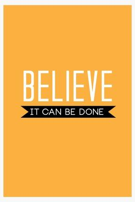 CRUDE AREAMulti Colour Believe It Can Be Done Printed Paper Poster