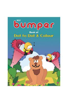 My Bumper Book Of Dot To Dot & Colour